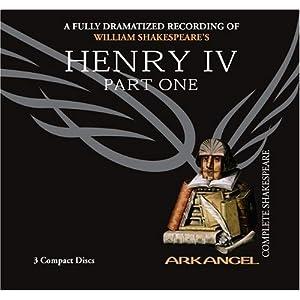 Henry IV, Part One (Arkangel Shakespeare) (Pt. 1)