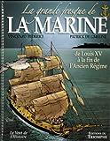 La grande fresque de la marine : Tome 2, de Louis XV à la fin de l'Ancien Régime