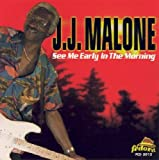 echange, troc J J Malone - See Me Early in the Mornin'