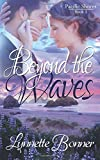 Beyond the Waves (Pacific Shores) (Volume 1)