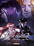 ROSE �CARLATE MISSIONS T.04 : LA DAME...