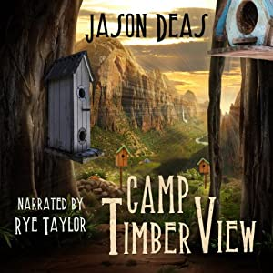 Camp Timber View Audiobook