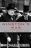 Winston's War: A Novel of Conspiracy