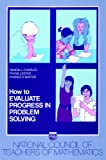"""How to Evaluate Progress in Problem Solving (NCTM """"How to..."""" series)"""