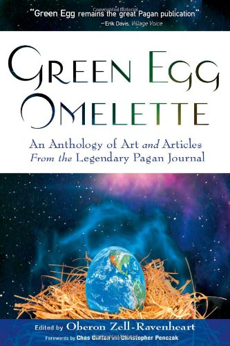 Green Egg Omelette: An Anthology of Art and Articles from the Legendary Pagan JournalFrom Brand: New Page Books
