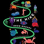 The Hike | Drew Magary