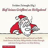 img - for Blo  keinen Grie brei an Heiligabend. Ein Weihnachtsgelage book / textbook / text book