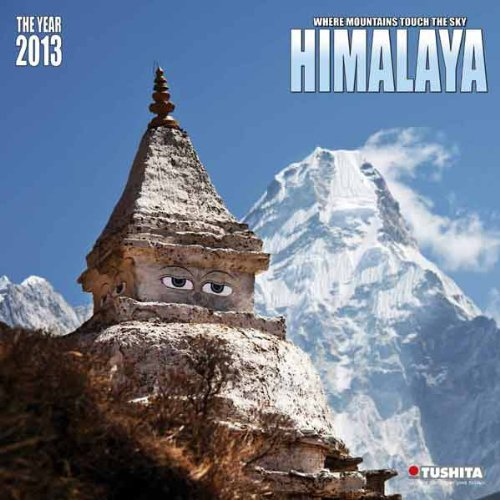 Himalaya 2013: Where Mountains touch the Sky (Mindful Editions)