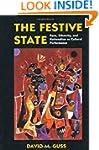 The Festive State: Race, Ethnicity, a...