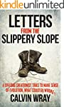 Letters From The Slippery Slope: A Li...