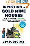 Investing in Gold Mine Houses:  How t...