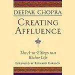 Creating Affluence | Deepak Chopra