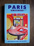 Paris: The Rough Guide (Rough Guide Travel Guides) (1858280044) by Baillie, Kate