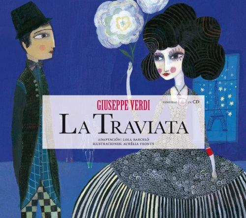 La Traviata (Opera Prima (hipotesi)) - Verdi / Lola Barceló Morte - Opera ilustrada