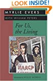 For Us, the Living (Banner Books Series)