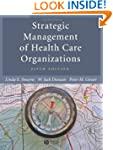 Strategic Management of Health Care O...