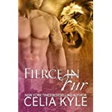 Fierce in Fur (BBW Paranormal Shape Shifter Romance) (Ridgeville) ~ Celia Kyle