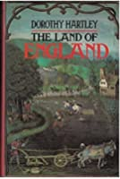 The Land of England: English Country Customs Through the Ages