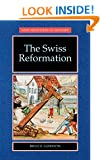 The Swiss Reformation (New Frontiers in History)