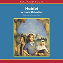 Habibi (       UNABRIDGED) by Naomi Shihab Nye Narrated by Christina Moore