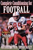 Complete Conditioning for Football (Complete Conditioning for Sports Series)