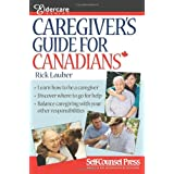 Caregiver&#39;s Guide for Canadiansby Rick Lauber