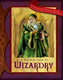 A Practical Guide to Wizardry (Practical Guides (fantasy))