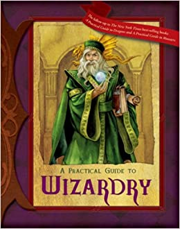 Practical Guide to Wizardry (Practical Guides) Hardcover – August