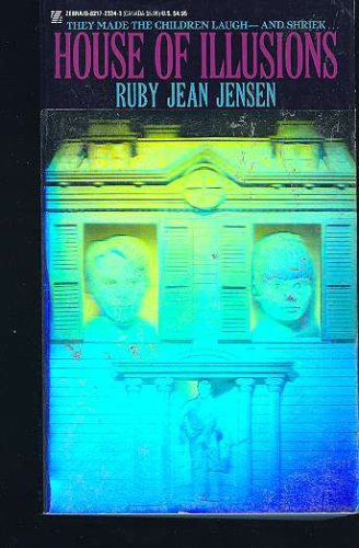 House of Illusions, RUBY JEAN JENSEN