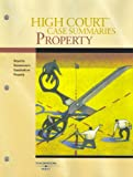 High Court Case Summaries on Property (Keyed to Dukeminier, 6th)