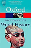img - for A Dictionary of World History (Oxford Quick Reference) book / textbook / text book