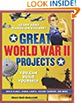 GREAT WORLD WAR II PROJECTS: YOU CAN...