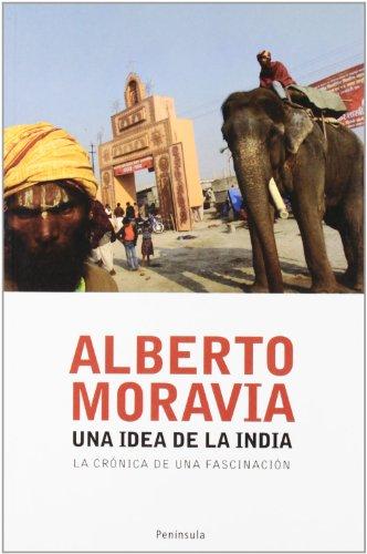 Una idea de la India.: La crónica de una fascinación (Atalaya)