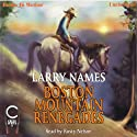 Boston Mountain Renegades: The Creed Series #11 (       UNABRIDGED) by Larry Names Narrated by Rusty Nelson