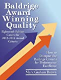 Baldrige Award Winning Quality -- 18th Edition: How to Interpret the Baldrige Criteria for Performance Excellence