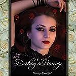 Destiny's Revenge: Destiny, Book 2 (       UNABRIDGED) by Nancy Straight Narrated by Laurel Schroeder