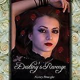 img - for Destiny's Revenge: Destiny, Book 2 book / textbook / text book