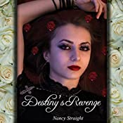 Destiny's Revenge: Destiny, Book 2 | Nancy Straight