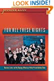 For All These Rights: Business, Labor, and the Shaping of America's Public-Private Welfare State (Politics and Society in Twentieth-Century America)