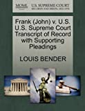 img - for Frank (John) v. U.S. U.S. Supreme Court Transcript of Record with Supporting Pleadings book / textbook / text book