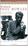 The Stories of Paul Bowles (006093784X) by Bowles, Paul