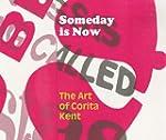 Someday is Now: The Art of Corita Kent