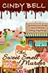 The Sweet Smell of Murder (A Chocolat...