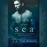 A Stone in the Sea: Bleeding Stars, Book 1 Hörbuch von A.L. Jackson Gesprochen von: Andi Arndt, Sebastian York