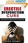 Erectile Dysfunction Cure: Overcome E...