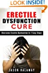 Erectile Dysfunction Cure: Overcome E...