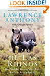 The Last Rhinos: The Powerful Story o...