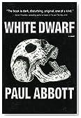 White Dwarf: First Deployment