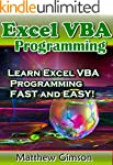 Excel VBA Programming: Learn Excel VB...