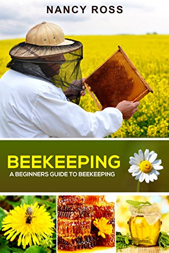 beekeeping-a-beginners-guide-to-beekeeping-english-edition